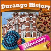Durango History Itinerary
